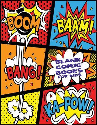 Blank Comic Books for Kids: Large Notebook and Sketchbook for Kids and Adults to Draw Comics, Create Your Own Super Hero Comics Cartoon with This Comic Book Journal Notebook, Variety of Templates for Comic Book Drawing, 100 Pages 8.5 X 11 (Blank Comic ...