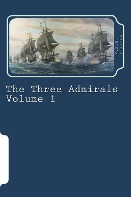 The Three Admirals Volume 1