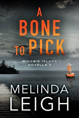 A Bone to Pick (Widow's Island, #2)