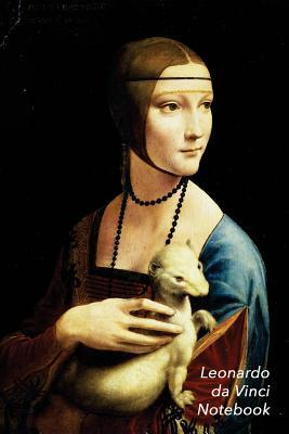 Leonardo Da Vinci Notebook: Lady with an Ermine Journal 100-Page Beautiful Lined Art Notebook 6 X 9 Artsy Journal Notebook