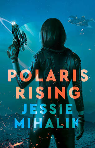 Polaris Rising (Consortium Rebellion, #1)