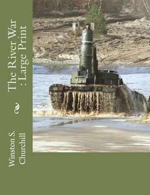 The River War: Large Print