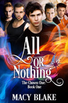All or Nothing: The Chosen: Book 1