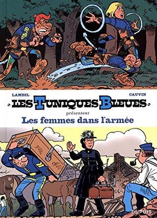 Les Tuniques bleues présentent, Tome 9 : Les femmes dans l'armée : Tome 13, Les Bleus dans la gadoue ; Tome 54, Miss Walker