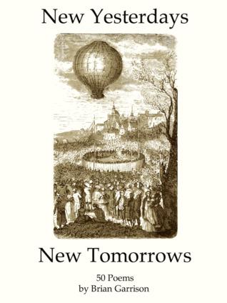 New Yesterdays, New Tomorrows