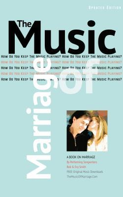 The Music of Marriage: How Do You Keep the Music Playing?