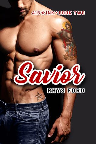 Savior (415 Ink, #2)