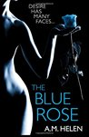 The Blue Rose (The Rose Series) (Volume 1)