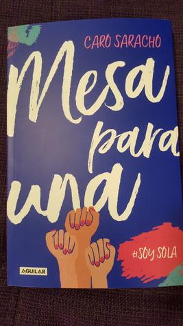 Mesa Para Una By Caro Saracho