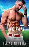Hard To Fall (Sliding Home #3)
