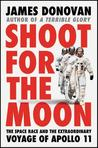 Shoot for the Moon by James Donovan
