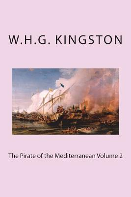 The Pirate of the Mediterranean Volume 2