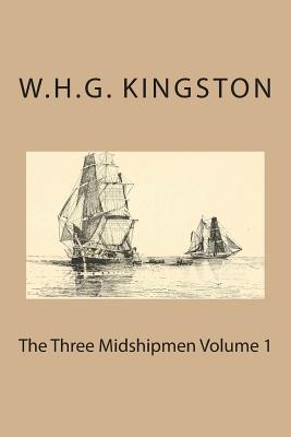 The Three Midshipmen Volume 1