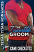 The Irresistible Groom by Cami Checketts