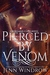 Pierced by Venom (Redeeming Cupid #2)