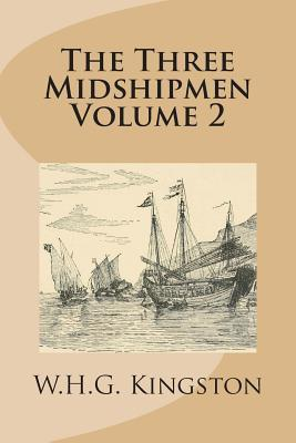 The Three Midshipmen Volume 2