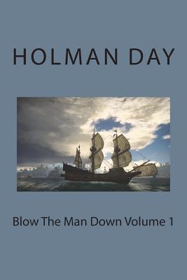 Blow the Man Down Volume 1