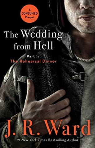 "Book Review: ""The Rehearsal Dinner"" by J.R. Ward"