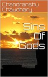 Sins Of Gods (Warriors Of Dharma Book 2)