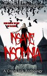 Insane Insomnia by Erin Lee