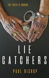 Lie Catchers: A P...