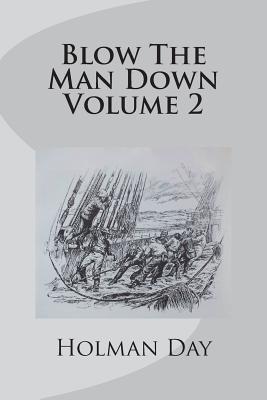 Blow the Man Down Volume 2