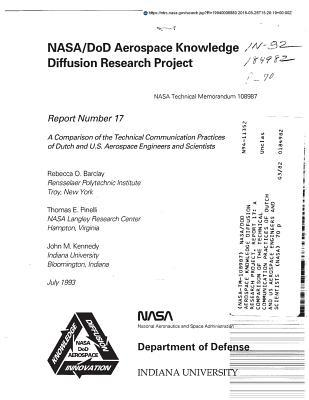 Nasa/Dod Aerospace Knowledge Diffusion Research Project. Report 17: A Comparison of the Technical Communication Practices of Dutch and Us Aerospace Engineers and Scientists