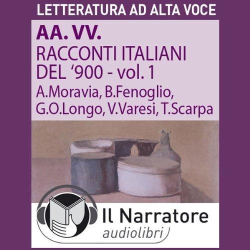 Racconti italiani del Novecento vol. 1