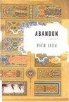 Abandon - A Romance by Pico Iyer