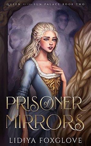 Prisoner of Mirrors by Lidiya Foxglove