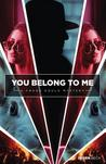 You Belong to Me (Frank Gould Mysteries #1)