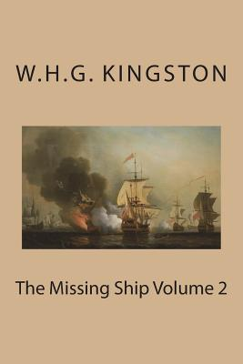 The Missing Ship Volume 2