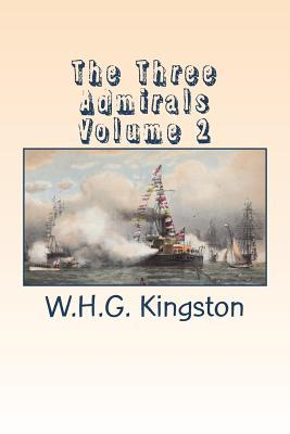 The Three Admirals Volume 2