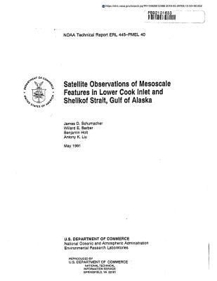 Satellite Observations of Mesoscale Features in Lower Cook Inlet and Shelikof Strait, Gulf of Alaska