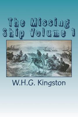 The Missing Ship Volume 1