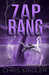 Zap Bang (Storm Seekers Ser...