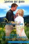 Dance Toward The Light: Montana Sky Series