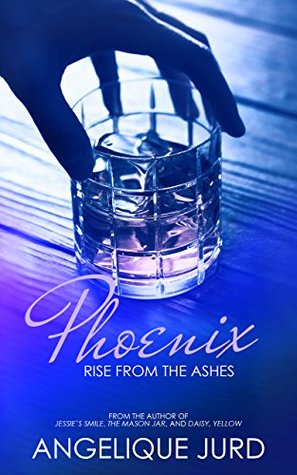 Phoenix: Rise from the Ashes (Recovery #1)
