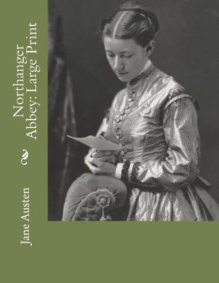 Northanger Abbey: Large Print