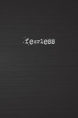 Fearless: 6x9 Motivational Journal