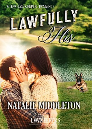 Lawfully His (K-9 Lawkeepers #7)