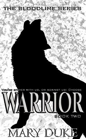 Warrior (The Bloodline Series Book 2)