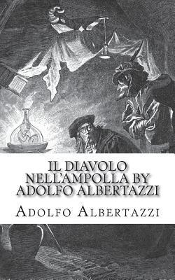 Il Diavolo Nell'ampolla by Adolfo Albertazzi