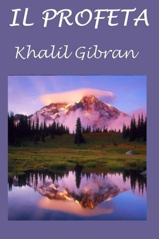 Il Profeta: Con Testo Originale in Lingua Inglese