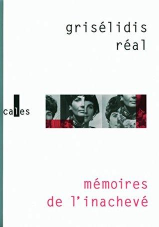 Mémoires de l'inachevé (1954-1993)