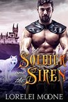 The Soldier and the Siren: A Wolf Shifter Fantasy Romance (Shifters of Black Isle Book 2)