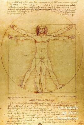 Leonardo Da Vinci Notebook: Vitruvian Man Journal 100-Page Beautiful Lined Art Notebook 6 X 9 Artsy Journal Notebook