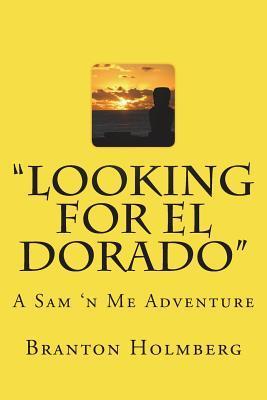 #17 Lookin Fer El Dorado: Sam 'n Me (Tm) Adventure Books