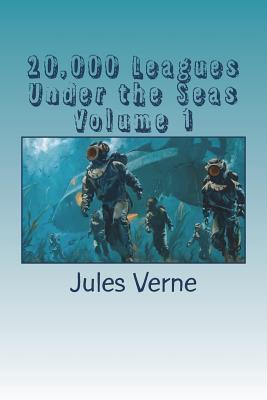 20,000 Leagues Under the Seas Volume 1