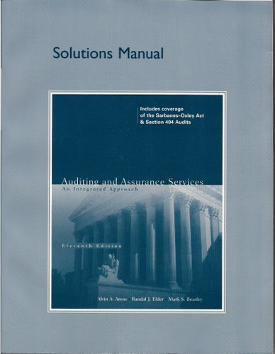 Solutions Manual for Auditing and Assurance Services: An Integrated Approach